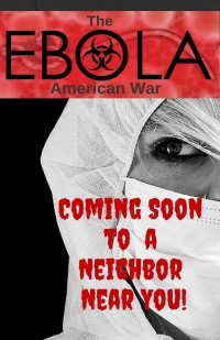 Best of Survival Medicine – Guide 3 The Ebola-American War